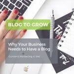 Why Your Business Needs a Blog