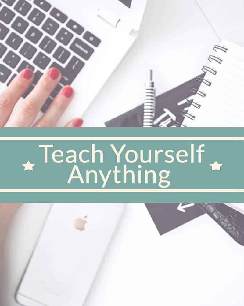 Teach yourself anything.