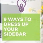 9 Ways to Spice Up Your Sidebar