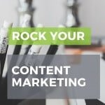 How to rock your content marketing. Visit the blog for the fun infographic.