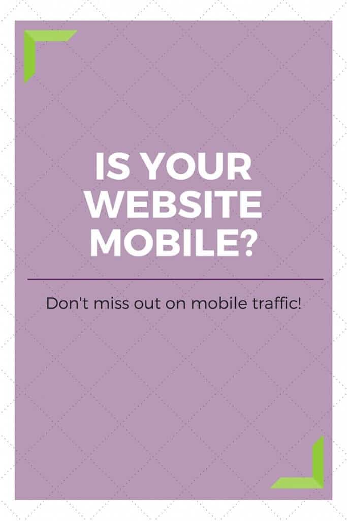 Is your website mobile? If it isn't you could be missing out on traffic and potential sales. Click to read more...