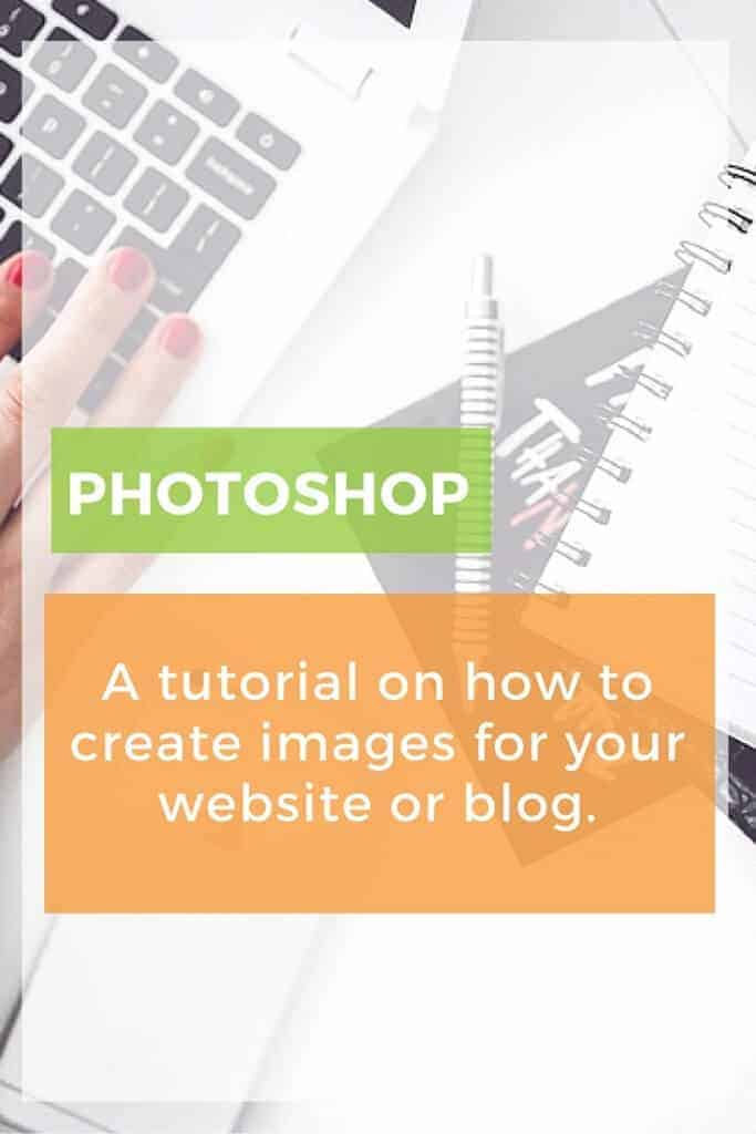 How to Make Images Pinterest, Instagram, your website or your blog. A step by step tutorial.