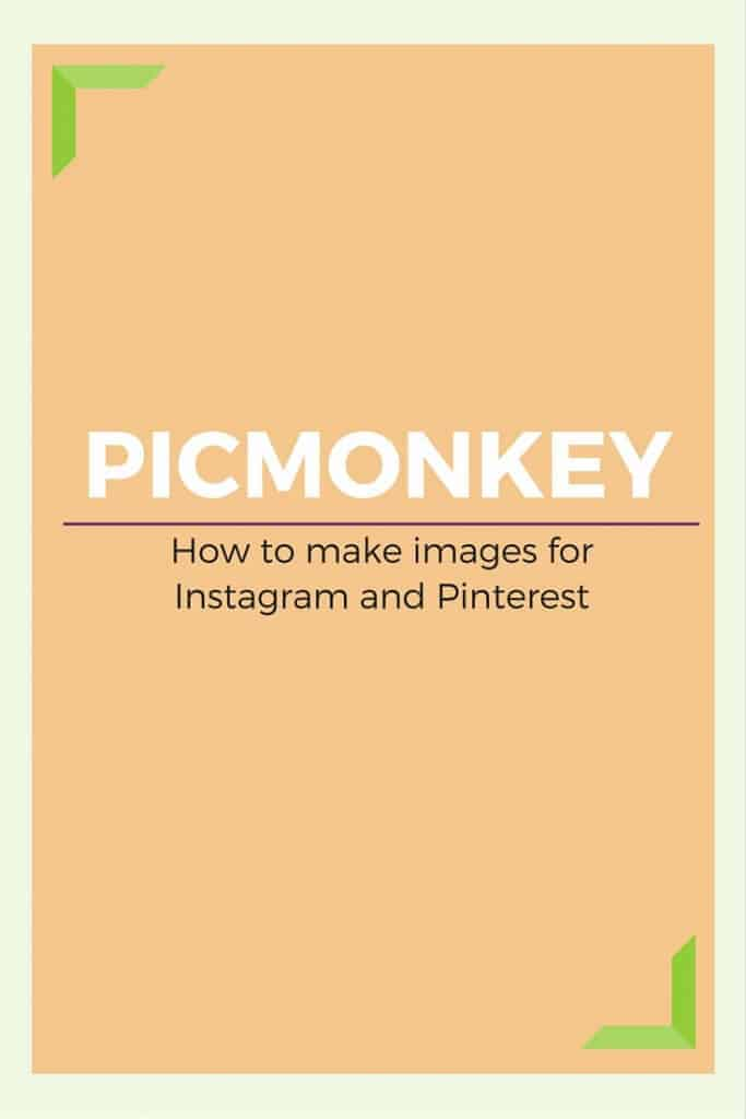 Create images for your blog, website, Instagram or Photoshop using PicMonkey. Easy to learn and use. Read the tutorial.