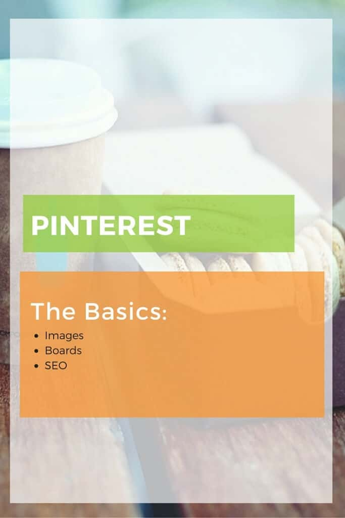 Learn the basics of Pinterest and how to set your account up to market your website or blog. Images, group boards, Pinterest SEO. Read More!