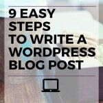9 Easy Steps on How to Make a WordPress Blog Post