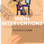 Digital Classroom Math Interventions