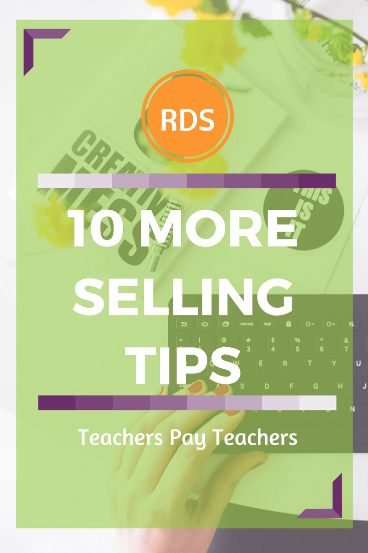 Great ideas and tips to help you learn to sell on Teachers Pay Teachers. Get a checklist and instruction on how to get started. 10 More Selling Basics of Selling TPT resources. Free Checklist.