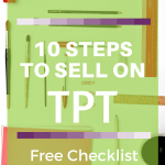10 Steps to Selling on Teachers Pay Teachers