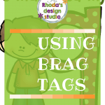 Classroom management with brag tags. Everyday celebrations, classroom rewards, math facts, classroom economy.