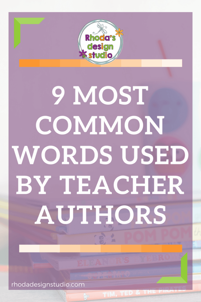 9 most common words used by teachers. Click to read more.