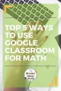 5 ways to use google classroom for math practice. Click here to read more...