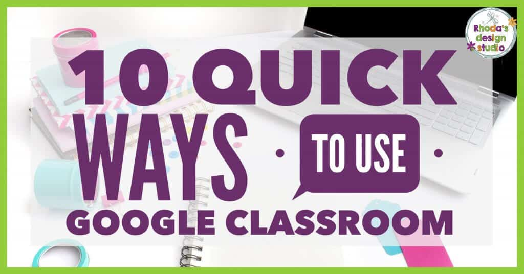 10 Quick Ways to Use Google Classroom. Learn the easiest and quickest ways to start using Google Classroom with your students.