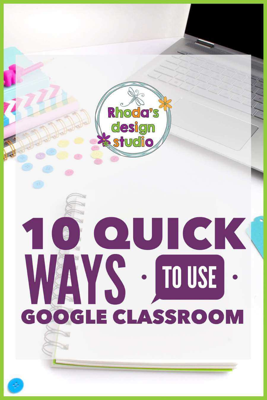 10 Quick Ways to Use Google Classroom. Learn the easiest and quickest ways to start using Google Classroom with your students. #GoogleClassroom #teacherresources