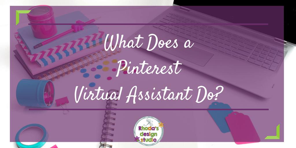 What Does a Pinterest Virtual Assistant Do Rhoda Design Studio
