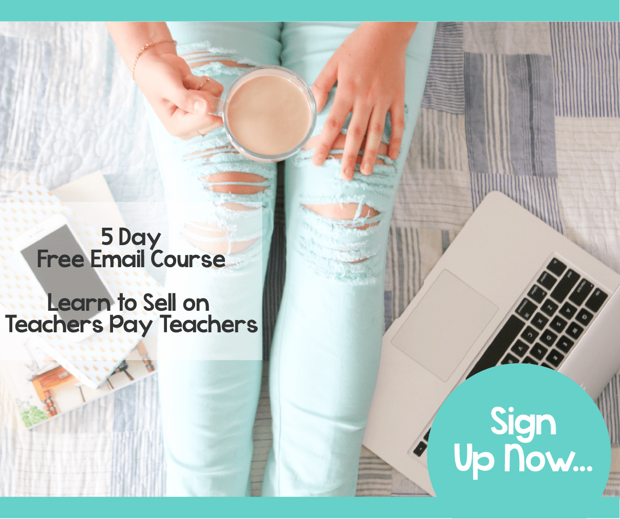 A Free 5 Day Email Course about Learning to Sell on Teachers Pay Teachers