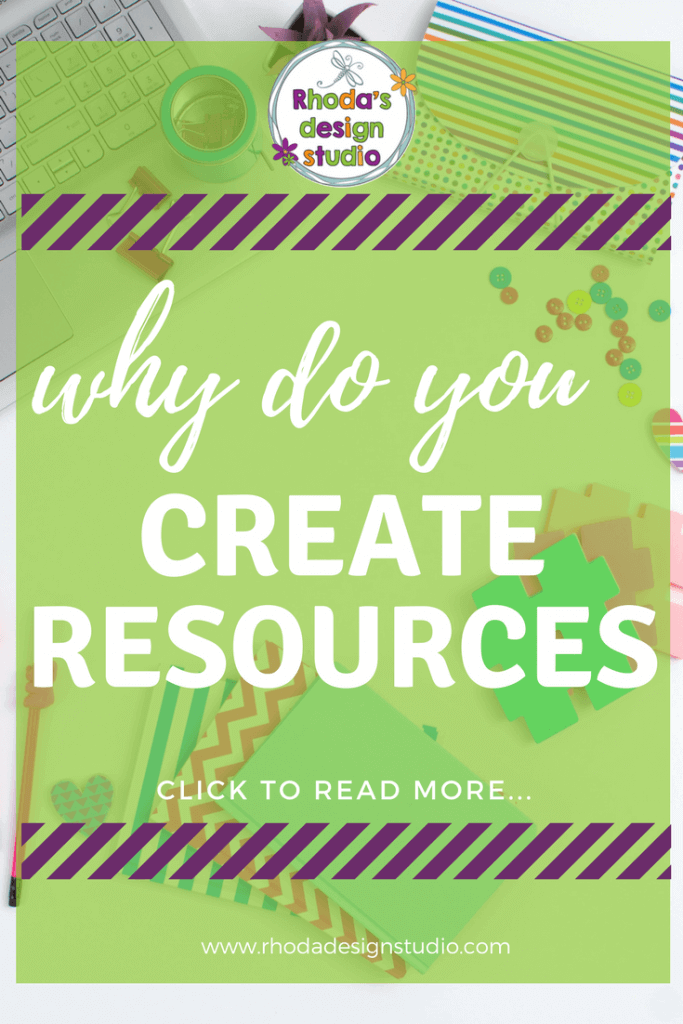 Why do you create teacher resources. Creating resources is beneficial for both you and your students. #rhodadesignstudio #rhodastudio