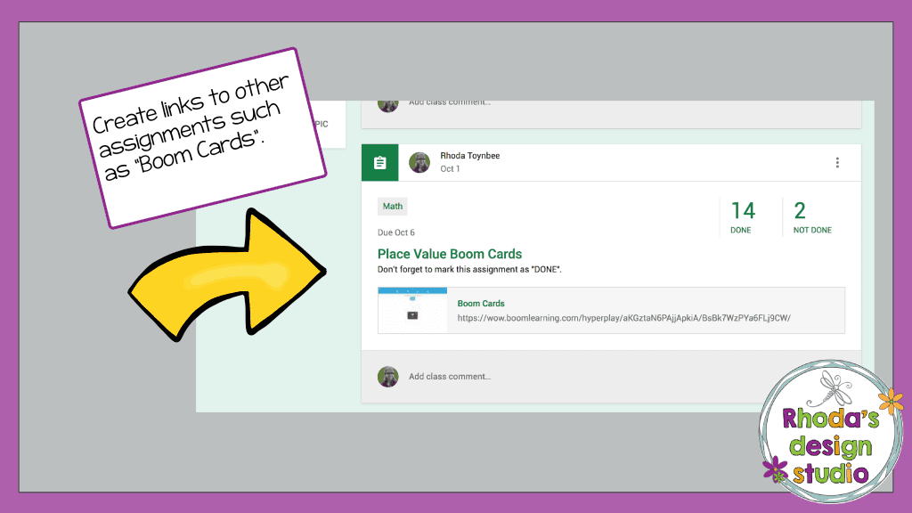 Use Google Classroom for Math Practice to link to Boom Cards or other online lesson sites.