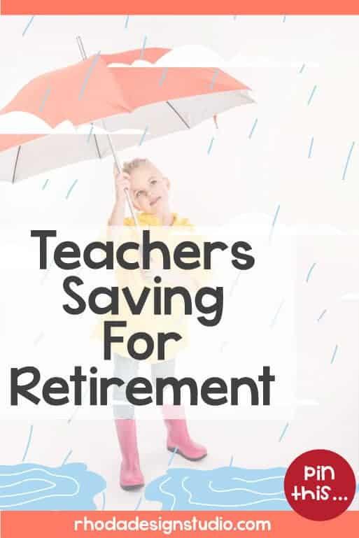 Tips for Teachers Saving Money for Retirement