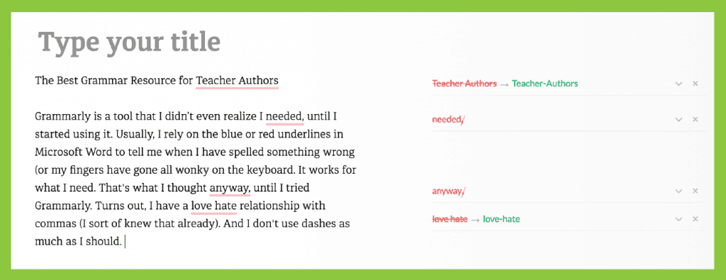 Grammarly is the best online grammar resource for teachers who create blog posts, online teaching materials, and want a grammar resource for their classrooms.