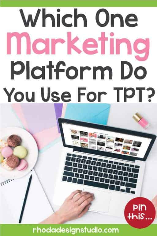 Which one marketing platform do you prefer to use for your Teachers Pay Teachers marketing. Learn how to use Pinterest for TPT to generate traffic and sales.