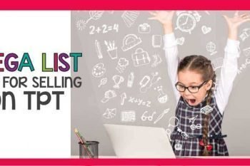 A Mega list of tips and resources that will help you learn how to sell on Teachers Pay Teachers. A HUGE round-up of tips and tricks to learn how to sell on TPT.